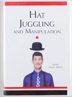 Hat Juggling DVD with Andy Head
