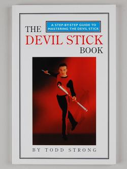 Todd Strong Devil Stick Book