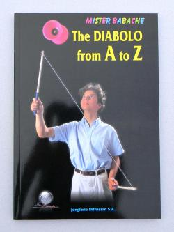 The Diabolo from A to Z by Mister Babache
