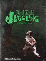 Third World Juggling DVD