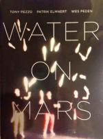 Water on Mars, wes peden
