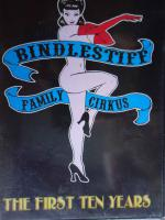 View: Bindlestiff Family Circus - The first ten years