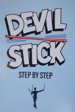 View: Devil Stick Juggling, A Step by Step Pamphlet